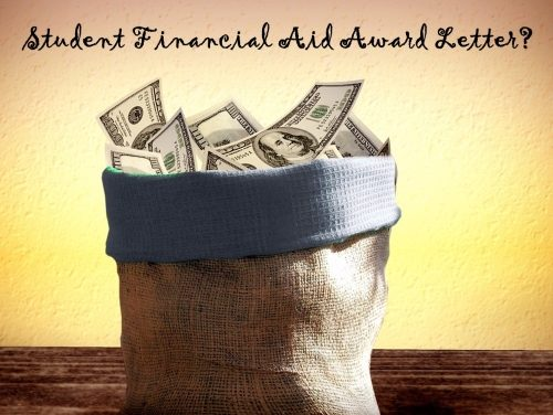 Financial Aid Award – What's Up With That?!